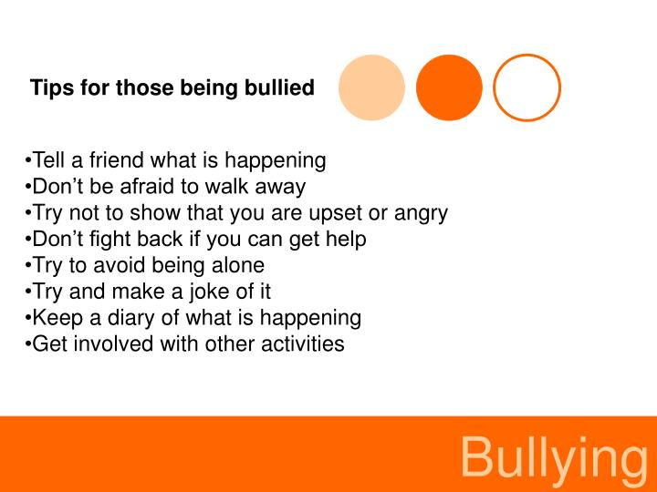Tips for those being bullied