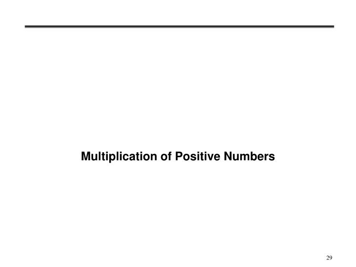 Multiplication of Positive Numbers