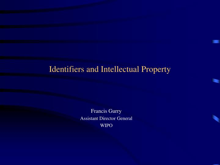 identifiers and intellectual property n.