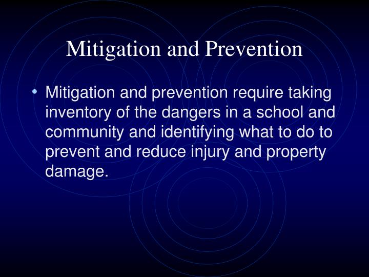 Mitigation and Prevention