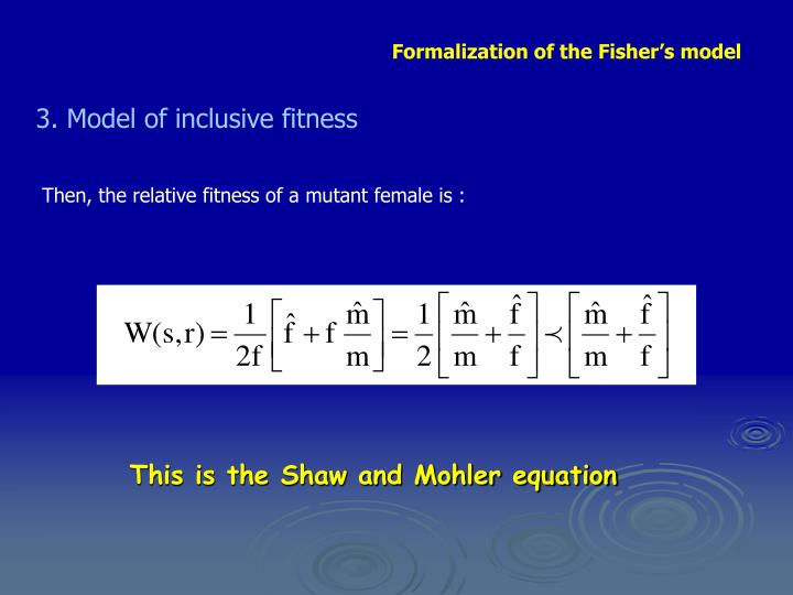 Formalization of the Fisher's model