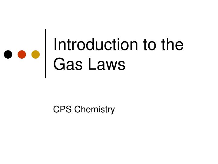 introduction to the gas laws n.