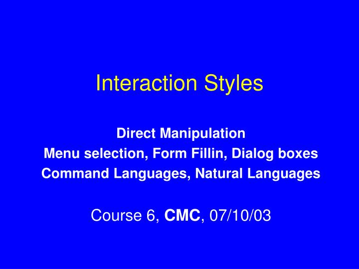 interaction styles n.