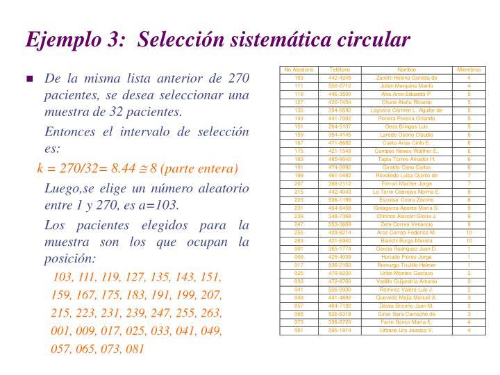 Ejemplo 3:  Selección sistemática circular