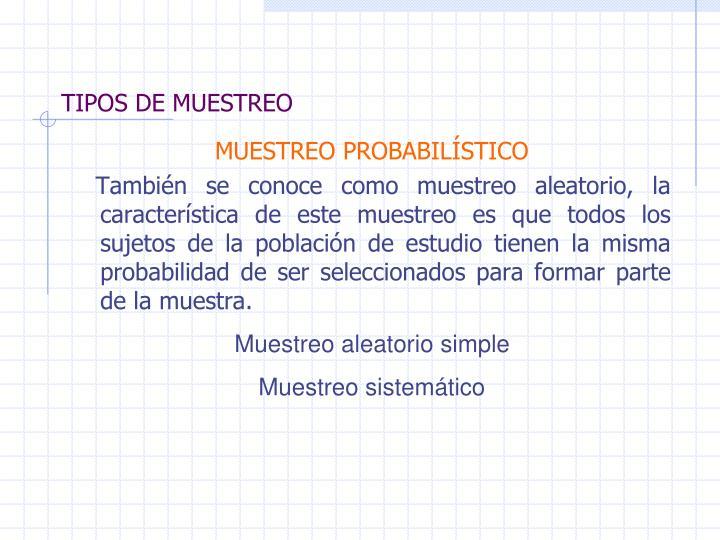 TIPOS DE MUESTREO