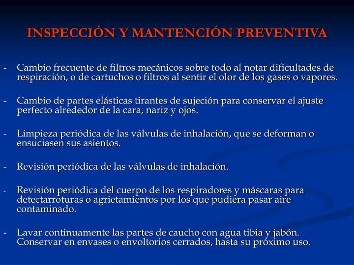 INSPECCIÓN Y MANTENCIÓN PREVENTIVA