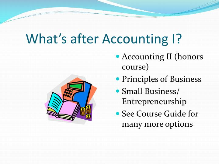 What's after Accounting I?