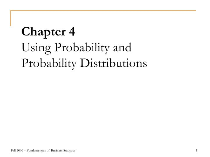 chapter 4 using probability and probability distributions n.