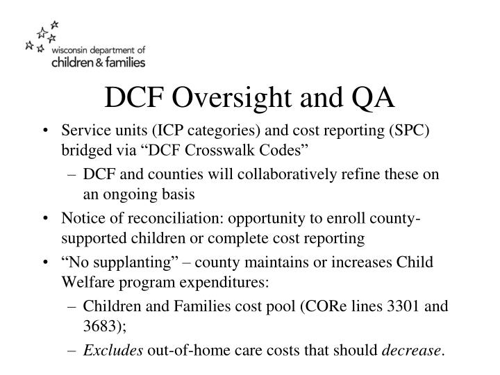 DCF Oversight and QA