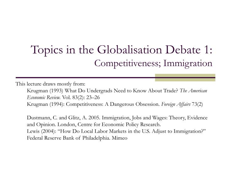 Ppt Topics In The Globalisation Debate 1 Competitiveness