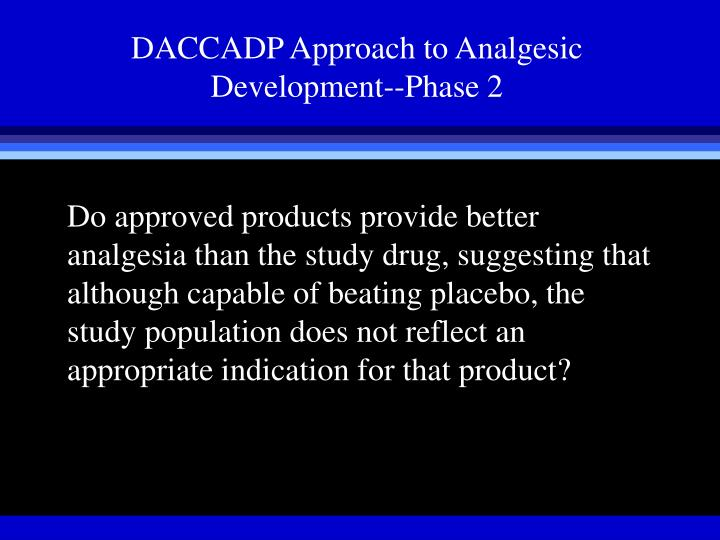 DACCADP Approach to Analgesic Development--Phase 2