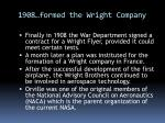 1908 formed the wright company
