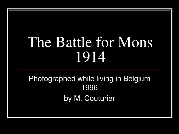 the battle for mons 1914 n.