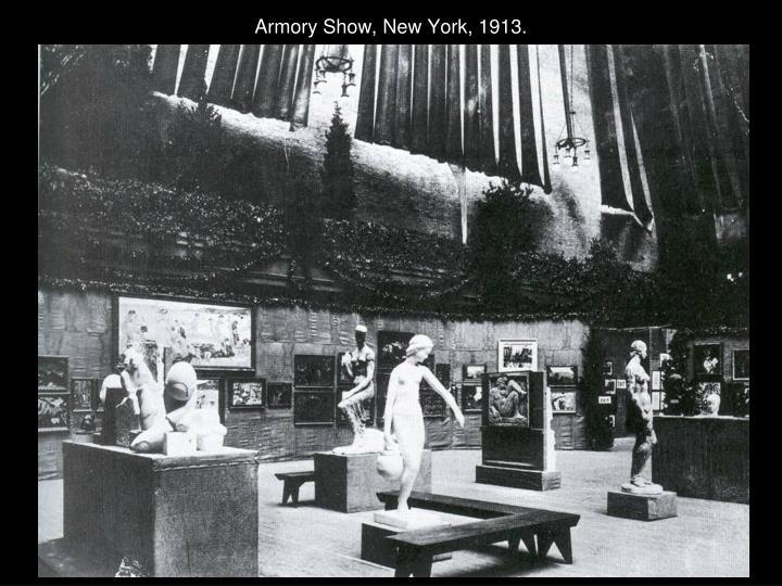 Armory Show, New York, 1913.