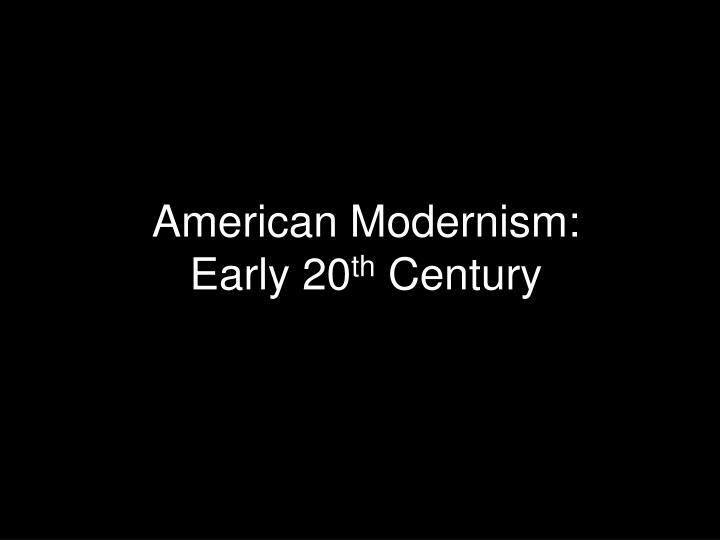 American Modernism: