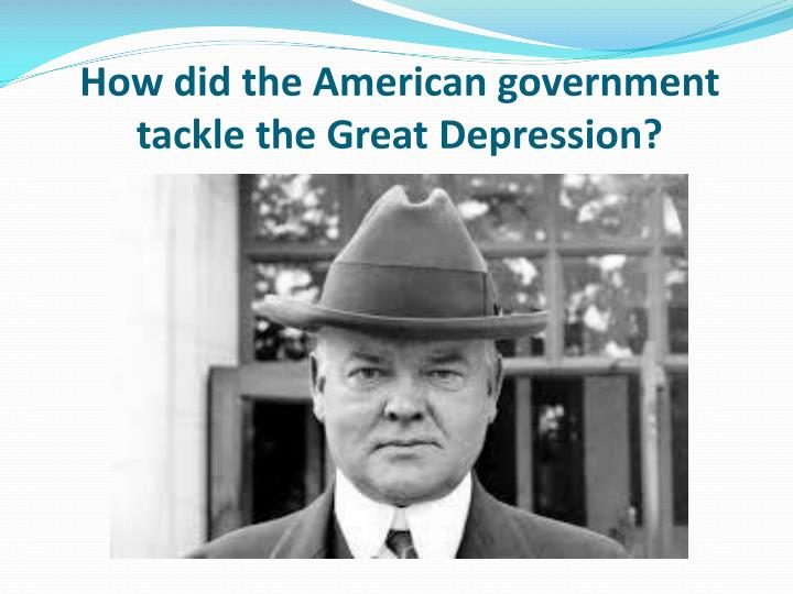 how did the american government tackle the great depression n.