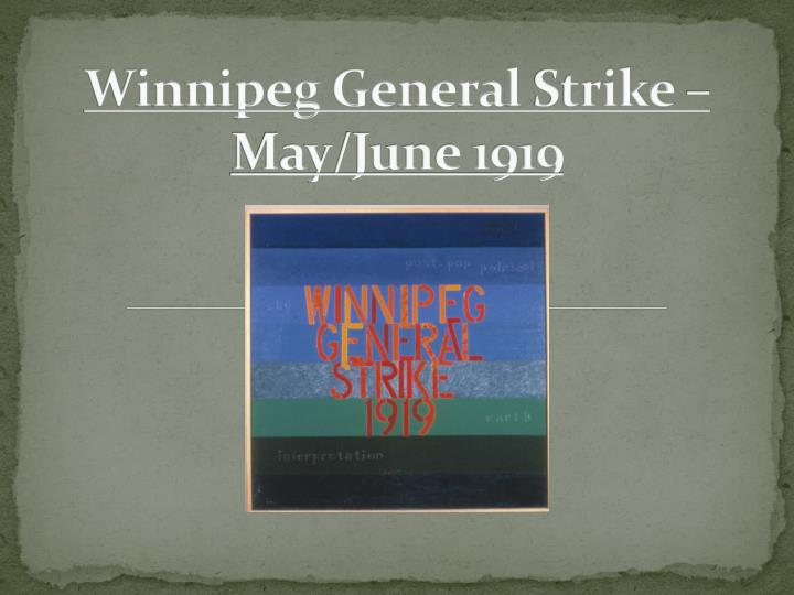 winnipeg general strike may june 1919 n.