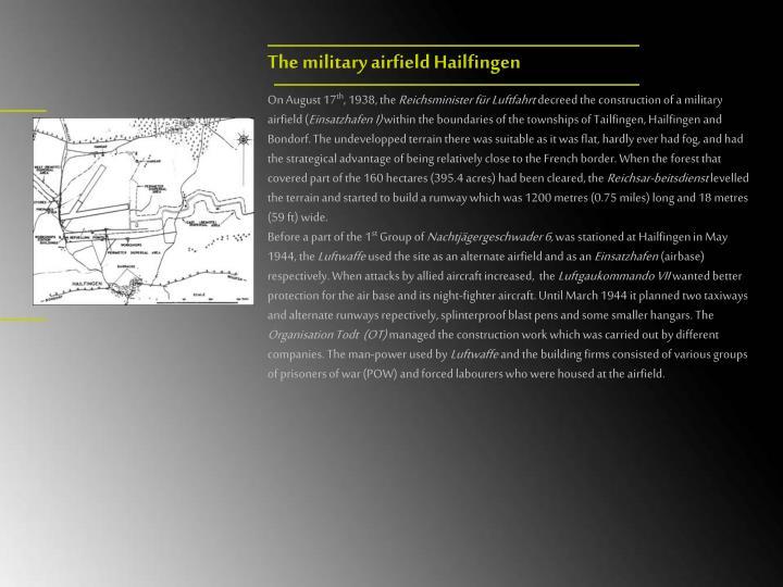 The military airfield Hailfingen