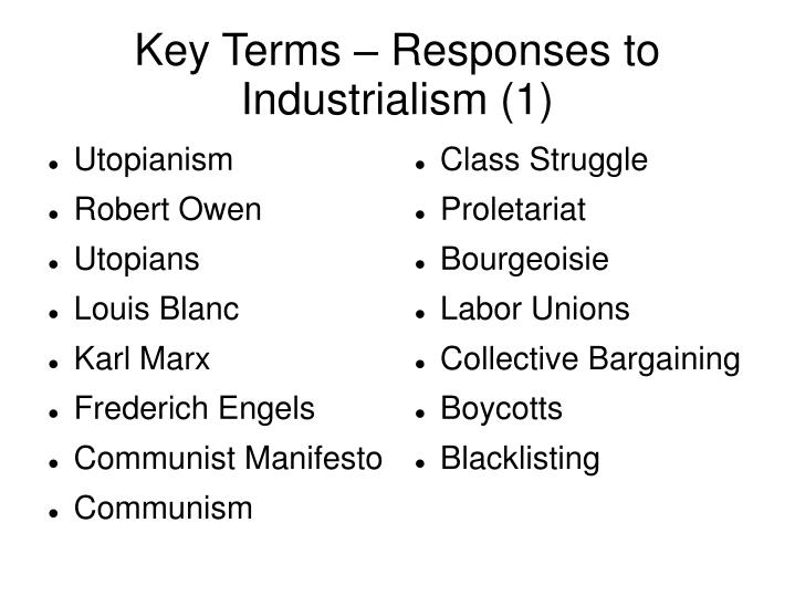 Key terms responses to industrialism 1