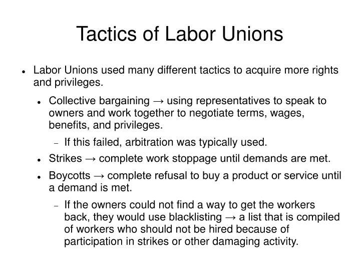 Tactics of Labor Unions