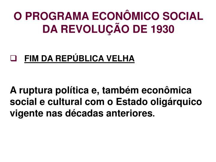 O programa econ mico social da revolu o de 19301