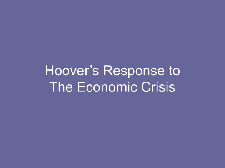 Hoover's Response to