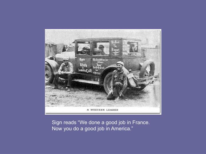 "Sign reads ""We done a good job in France."