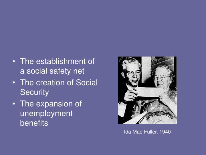 The establishment of a social safety net