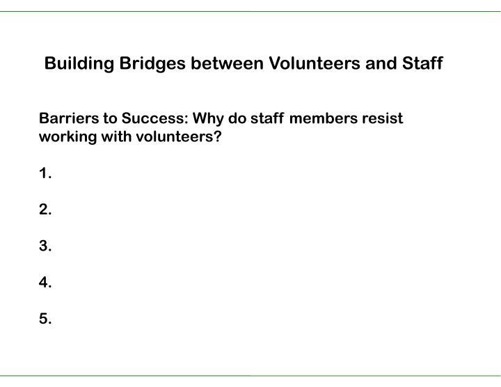 Building Bridges between Volunteers and Staff