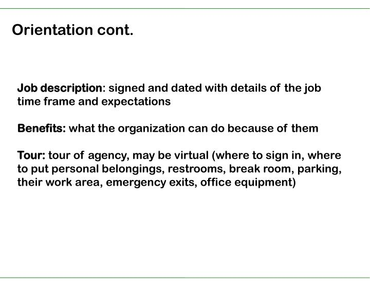 Orientation cont.