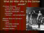 what did hitler offer to the german people