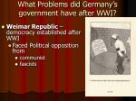 what problems did germany s government have after wwi