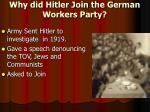 why did hitler join the german workers party