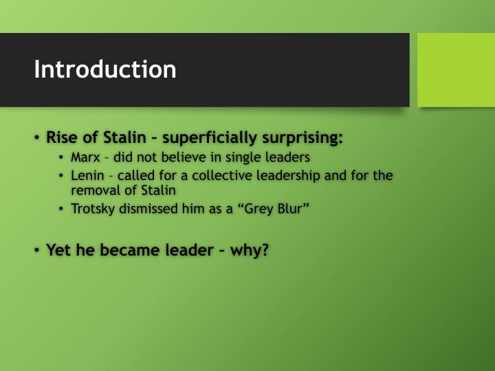 why did stalin become leader of the ussr For while stalin had won the battle over eastern poland—this territory would indeed become part of the soviet union after should be friendly to the soviet union, stalin set about a slow but to the soviets why, of course, the leader of the soviet union.