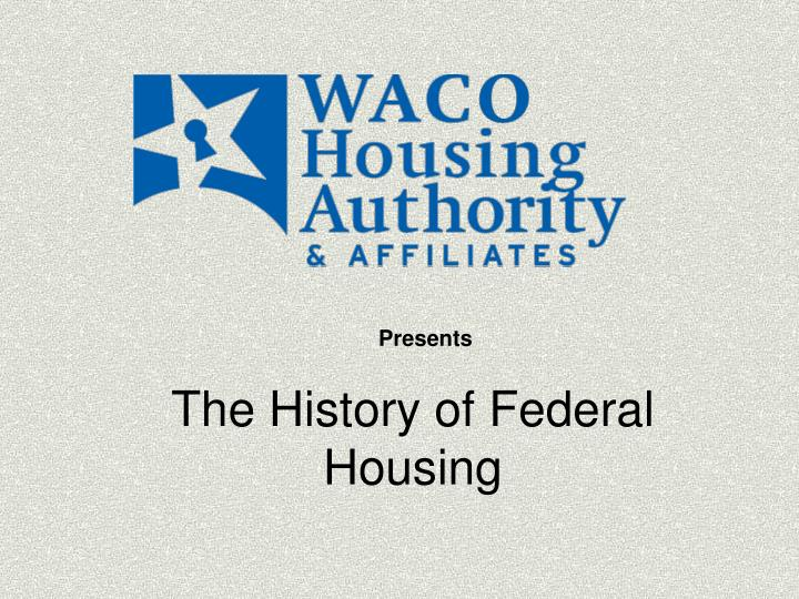the history of federal housing n.
