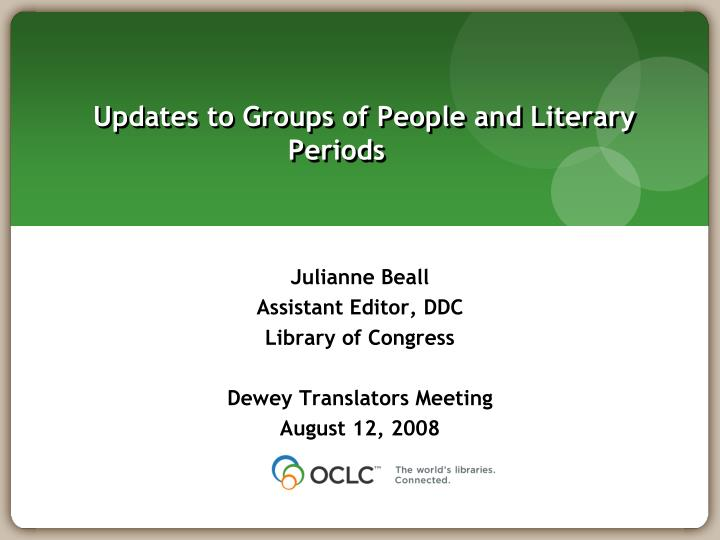 updates to groups of people and literary periods n.