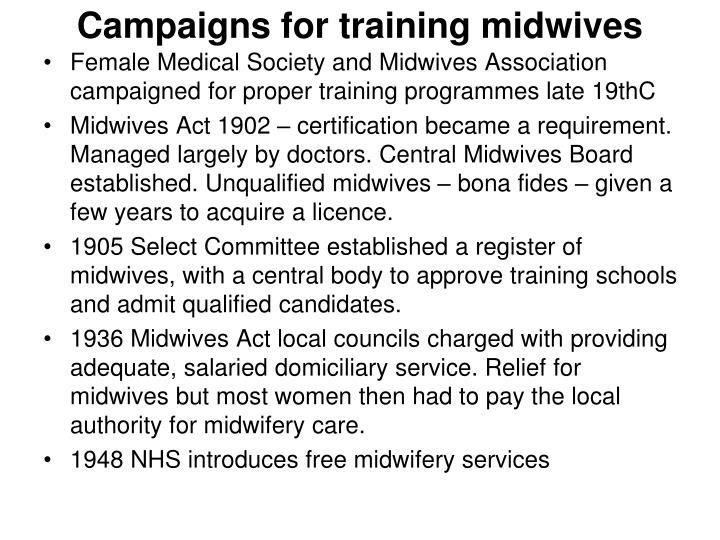 Campaigns for training midwives