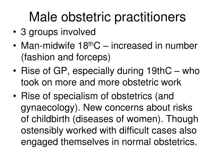 Male obstetric practitioners