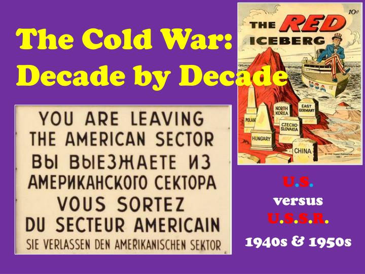 the cold war decade by decade n.
