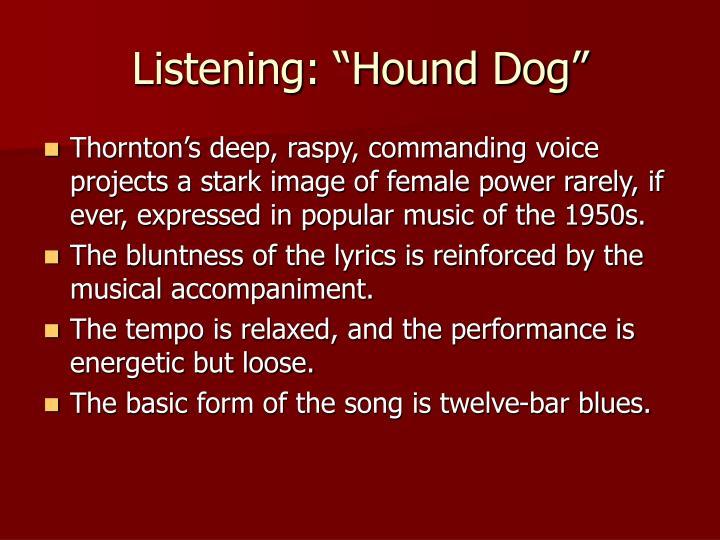 """Listening: """"Hound Dog"""""""