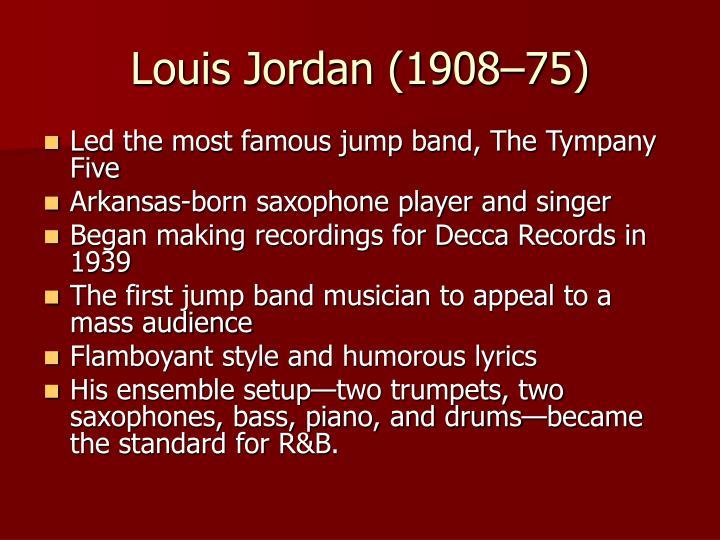 Louis Jordan (1908–75)