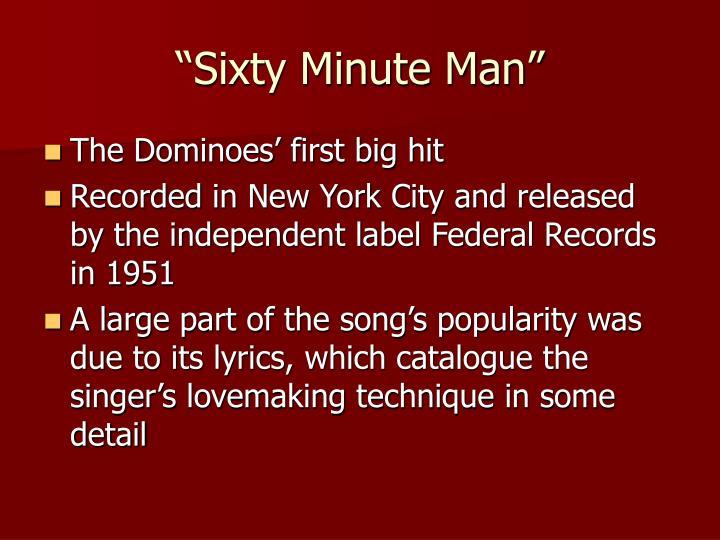 """Sixty Minute Man"""