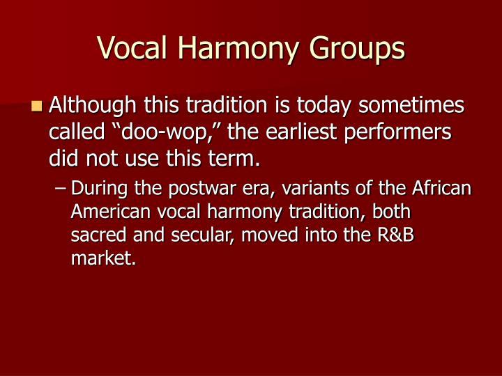 Vocal Harmony Groups