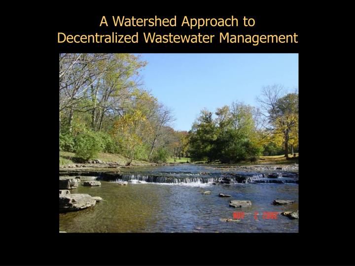 a watershed approach to decentralized wastewater management n.