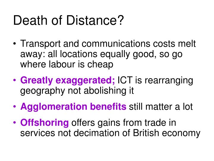 Death of Distance?