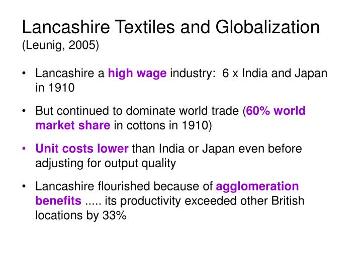 Lancashire Textiles and Globalization