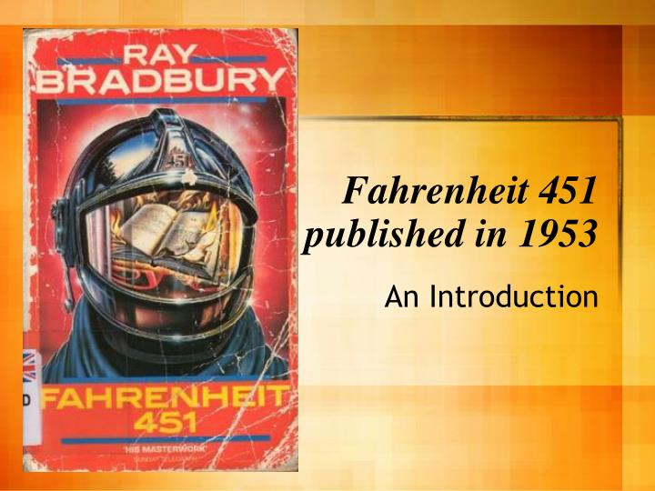 the film fahrenheit 451 essay Fahrenheit 451 - questions and answers 6 pages 1442 words march 2015 saved essays save your essays here so you can locate them quickly.
