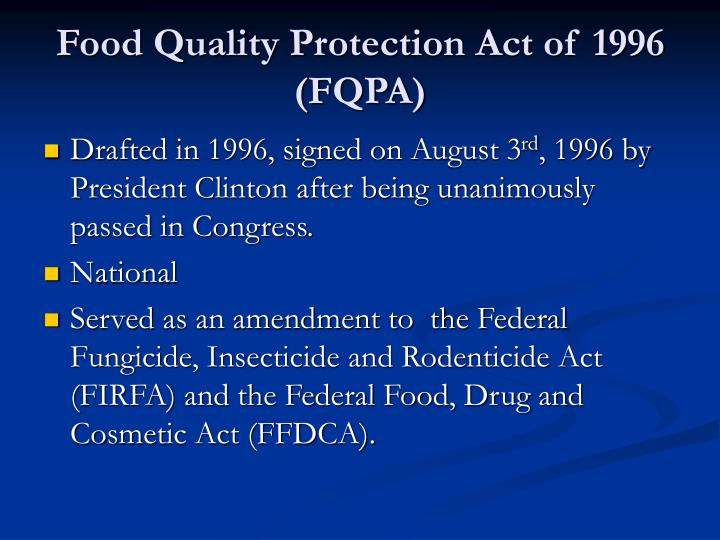 Food quality protection act of 1996 fqpa