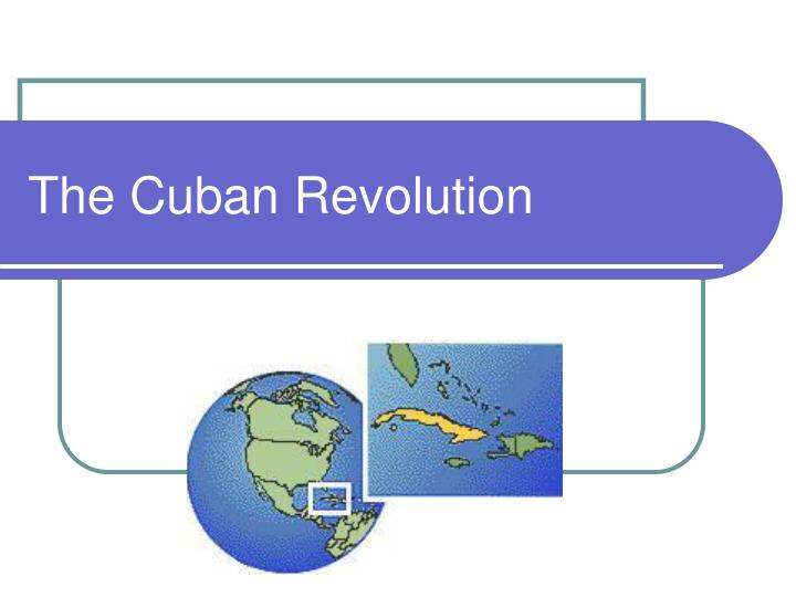 objectives of the cuban revolution