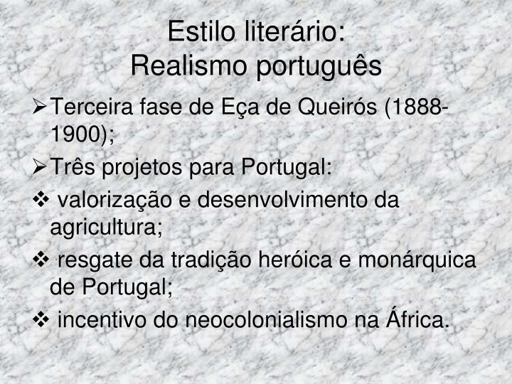 Estilo liter rio realismo portugu s